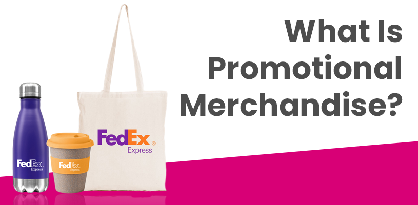 What Is Promotional MerchandiseWhat Is Promotional Merchandise